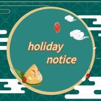 Dragon Boat Festival holiday notice